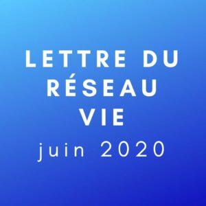 Lettre du réseau vie 2020