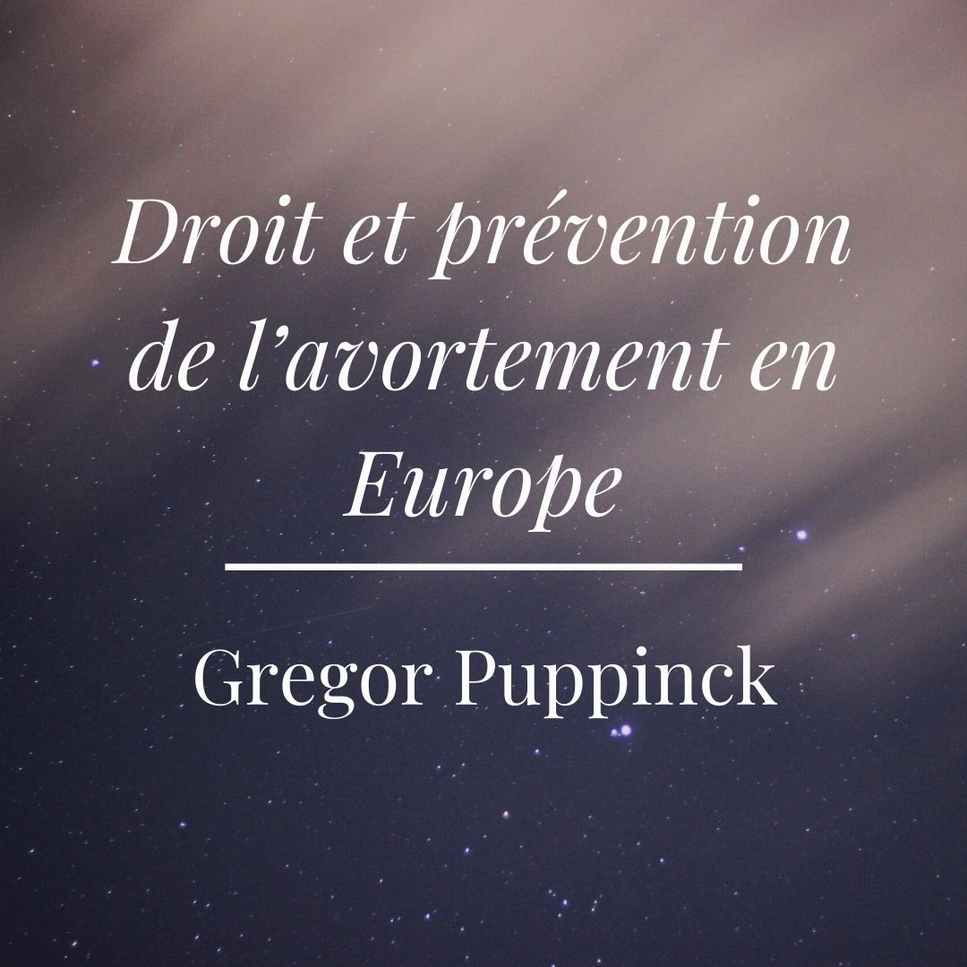droit-et-prevention-de-lavortement-en-europe-gregor-pupinck-reseau-vie