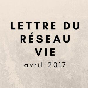 lettre du réseau vie avril 2017