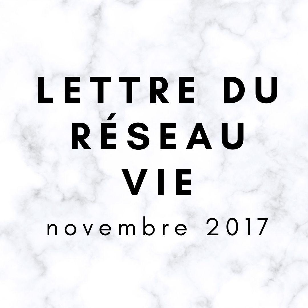 lettre du réseau vie nov 2017